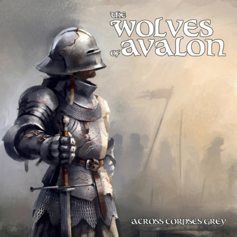 The Wolves Of Avalon ‎– Across Corpses Grey CD