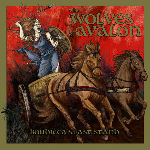 The Wolves Of Avalon ‎– Boudicca's Last Stand CD