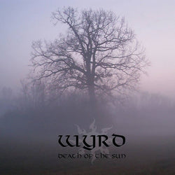 Wyrd ‎– Death of the Sun CD