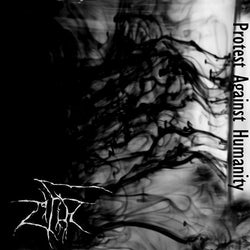 Zifir ‎– Protest Against Humanity CD