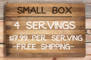 Small box- 17.99$ per serving, 4 servings total