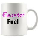 Educator Fuel Mug - Butler Creative Childcare Resources