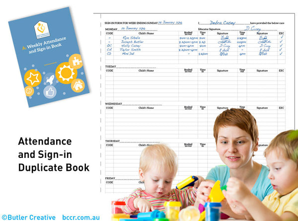 A: FDC Weekly Attendance and Sign-In Duplicate Book - Butler Creative Childcare Resources
