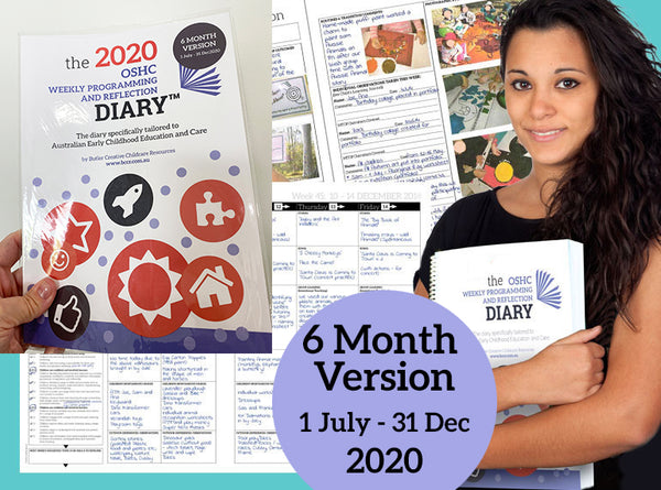 2020 OSHC Weekly Programming & Reflection Diary - 6 Month Version - Butler Creative Childcare Resources