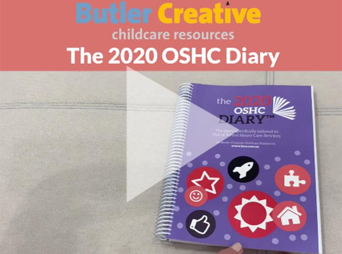 2020 OSHC Diary (updated) - Butler Creative Childcare Resources