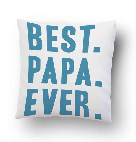 Best Papa Ever Quotes Pillow Cover