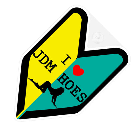 I Love JDM Hoes Decal Badge