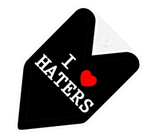 I Love Haters JDM Decal Badge