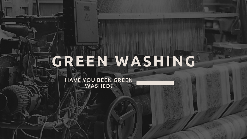 Have you been Greenwashed? What you need to know about brands that pull the wool over your eyes.