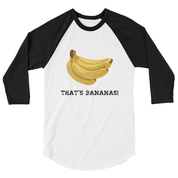 That's Bananas 3/4 sleeve raglan shirt