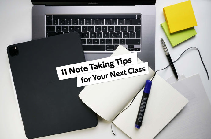 11 Note-Taking Tips For Your Next Class