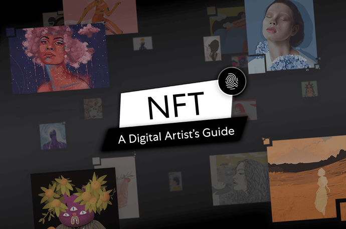NFTs: A Digital Artist's Guide
