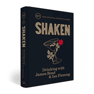 Shaken: The Official James Bond Cocktail Book - 007Store