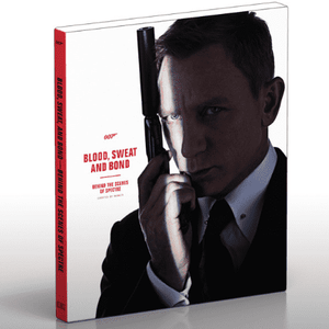 Blood, Sweat and Bond: Behind The Scenes Of Spectre l Official James Bond 007 Store
