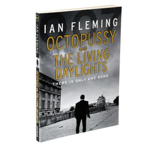 Octopussy And The Living Daylights: James Bond Paperback Book - By Ian Fleming - 007STORE