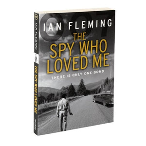 The Spy Who Loved Me: James Bond Paperback Book - By Ian Fleming - 007STORE