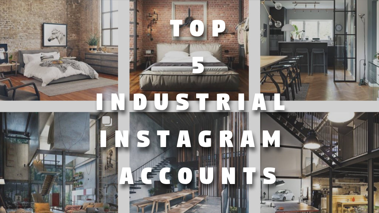 Top 5 Instagram Accounts for Industrial style inspiration