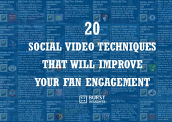 20 Social Video Techniques That Will Improve Your Fan Engagement