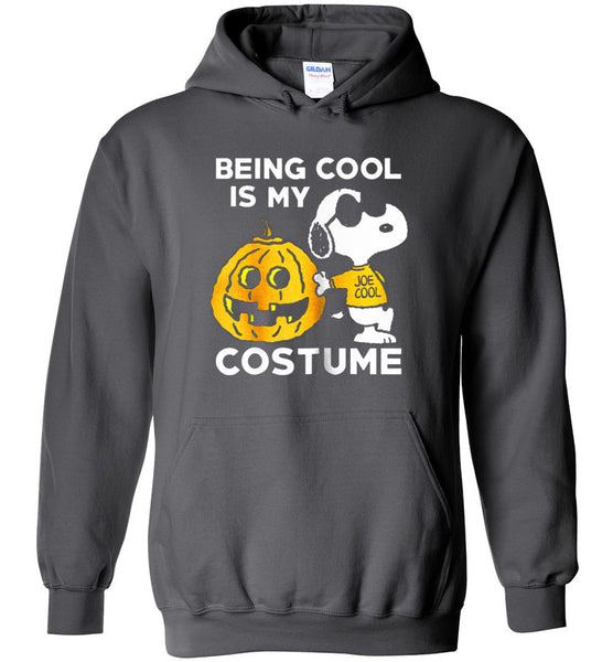 fac3210abe Snoopy  Being Cool Is My Costume - BluesharkTees