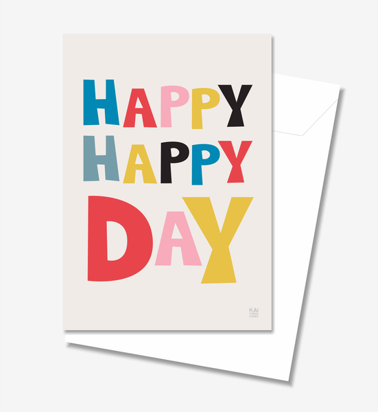 Happy Happy Day  - Greeting Card A5
