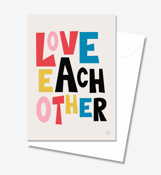 Love Each Other  - Greeting Card A5