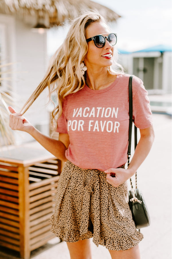 "The ""Vacation Por Favor"" Tee"