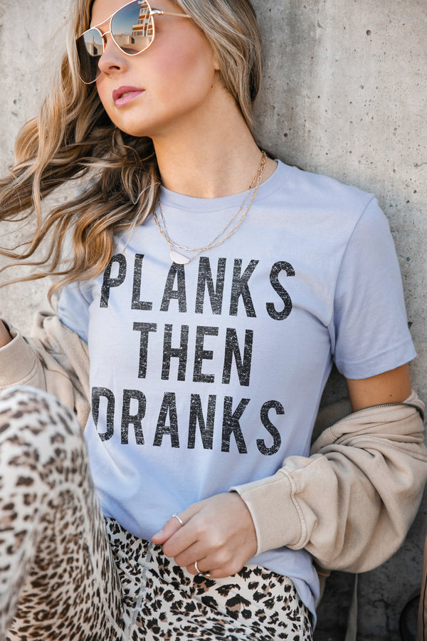 "The ""Planks Then Dranks"" Luxe Boyfriend Short Sleeve Crew - Gameday Couture"