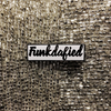 Funkdafied Pin