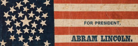 1860 Lincoln campaign flag achieves $20,000 at Heritage Auctions