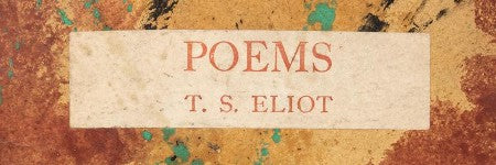 TS Eliot's Poems (1919) to cross the block at PBA Galleries