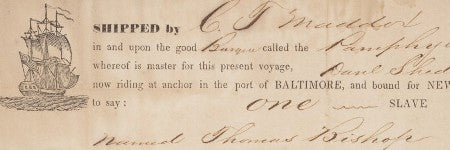 1853 slave lading bill features at Alexander Historical Auctions