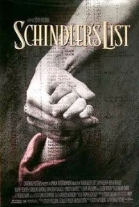 The poster for Steven Spielberg's 1993 film retelling of Schindler's story
