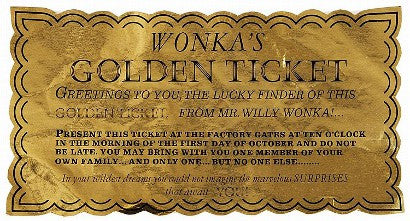 Golden Ticket Willy Wonka Chocolate Factory