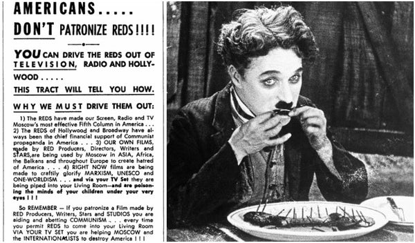Charlie Chaplin was accused of being a communist