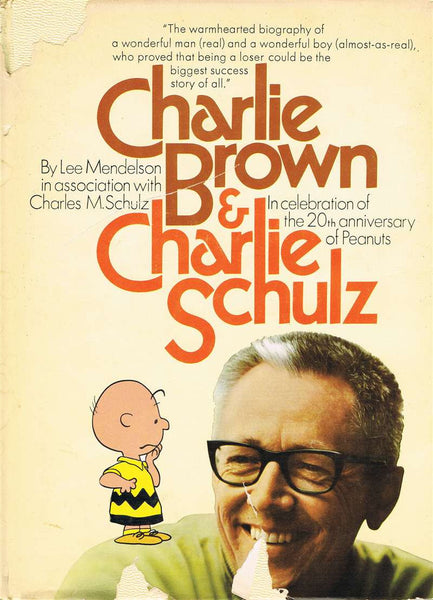 Charles Schulz Signed Copy of Charlie Brown & Charles Schulz
