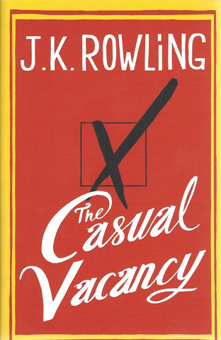 The Casual Vacancy First Edition Signed by J.K. Rowling