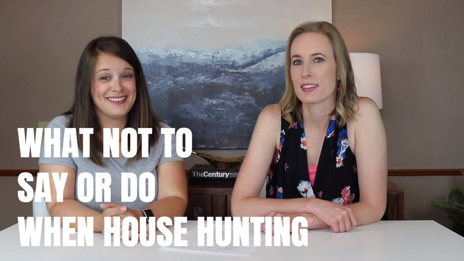 What Not to Say or Do When House Hunting