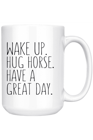 White Smoke Hug Horse Have A Great Day Mug