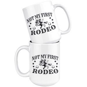 White Smoke Not My First Rodeo Mug