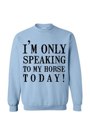 Only Speaking To My Horse- Long Sleeve-Long Sleeve-Teescape-Light Blue-S-Three Wild Horses