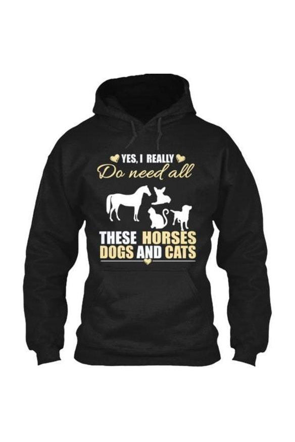 Yes, I really do need all these horses, dogs & cats - Long sleeve-Long Sleeve-Teescape-HOODIE-Black-S-Three Wild Horses