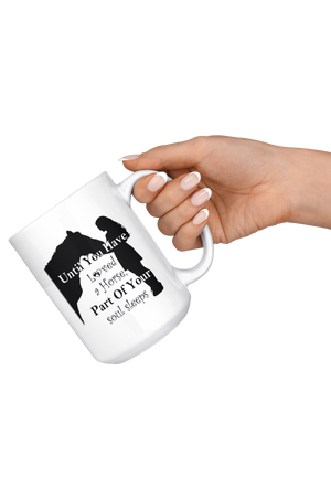 Snow Until You've Loved a Horse Part of Your Soul Sleeps Mug