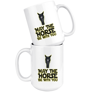 White Smoke May The Horse Be With You Mug