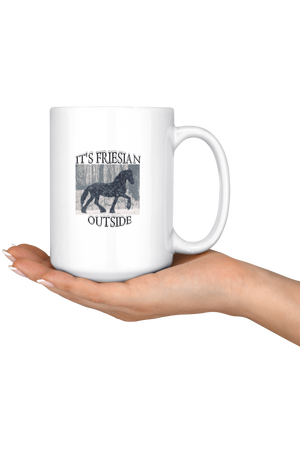 Snow It's Friesian Outside Mug