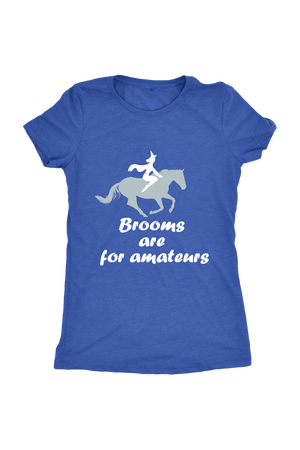 Brooms Are For Amateurs - Tops-Tops-teelaunch-Ladies Triblend-Royal Blue-S-Three Wild Horses
