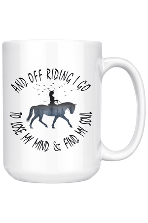 White Smoke And Off Riding I Go Mug