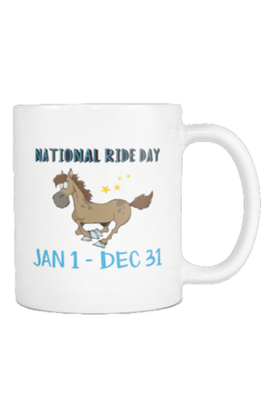 Every Day is a Ride Day - Mug-Drinkware-teelaunch-COFFEE MUG 11 OZ-Three Wild Horses