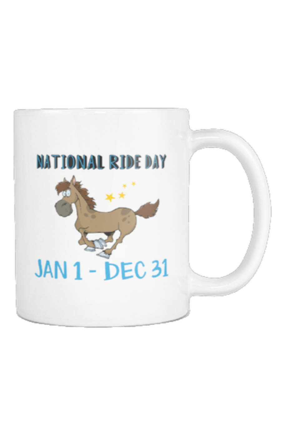 Every Day Is A Ride Day - Mug