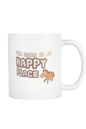 The Barn Is My Happy Place - Mug-Drinkware-teelaunch-COFFEE MUG 11 OZ-Three Wild Horses