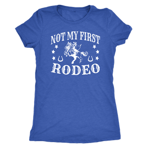 Steel Blue Not My First Rodeo - T-Shirt
